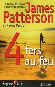 James Patterson et Maxine Paetro - Le Women Murder Club  : 4 Fers au feu.