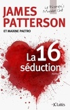 James Patterson - Le Women Murder Club  : La 16e séduction.