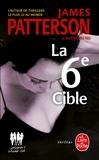 James Patterson et Maxine Paetro - Le Women Murder Club  : La 6e Cible.