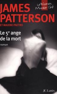 James Patterson et Maxine Paetro - Le Women Murder Club  : Le 5e ange de la mort.
