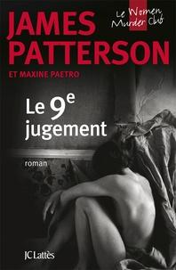 James Patterson et Maxine Paetro - Le Women Murder Club  : Le 9e jugement.