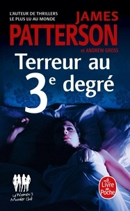 James Patterson et Andrew Gross - Le Women Murder Club  : Terreur au 3e degré.