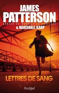 James Patterson - Lettres de sang.