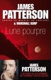 James Patterson et Marshall Karp - Lune pourpre.