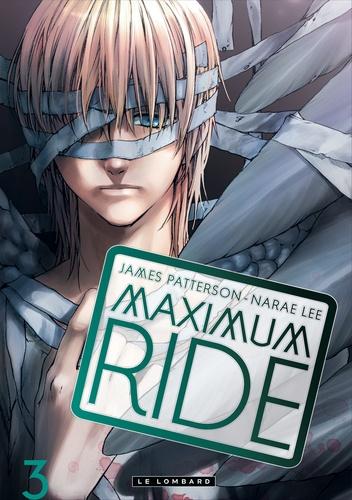 Maximum Ride Tome 3