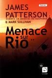 James Patterson - Menace sur Rio - Volume 2.