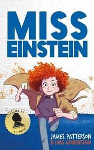 James Patterson et Chris Grabenstein - Miss Einstein.