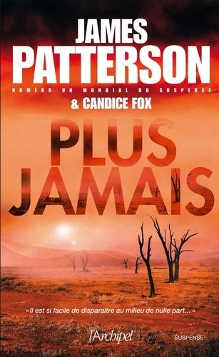 James Patterson - Plus jamais.