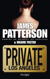 James Patterson et Maxine Paetro - Private Los Angeles.