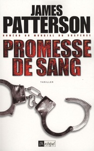 James Patterson - Promesse de sang.