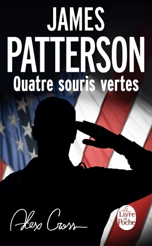 James Patterson - Quatre souris vertes.