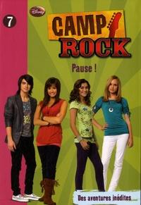 James Ponti - Camp Rock Tome 7 : Pause !.
