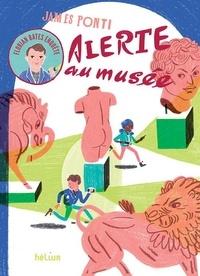 James Ponti - Florian Bates enquête Tome 1 : Alerte au musée.