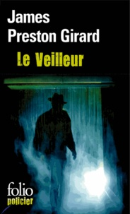 James Preston Girard - Le Veilleur.