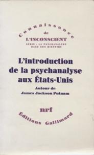 James Putnam - L'introduction de la psychanalyse aux Etats-Unis).