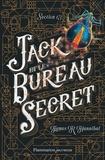 James-R Hannibal - Section 13 Tome 1 : Jack et le bureau secret.