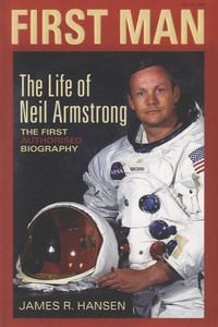 James R. Hansen - The Life of Neil Armstrong - The First Authorised Biography.