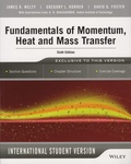 James-R Welty et Gregory-L Rorrer - Fundamentals of Momentum, Heat and Mass Transfer - International Student version.