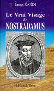 Histoiresdenlire.be LE VRAI VISAGE DE NOSTRADAMUS. Les Prophéties du mage le plus célèbre du monde Image
