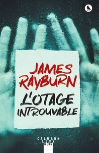 James Rayburn - L'otage introuvable.