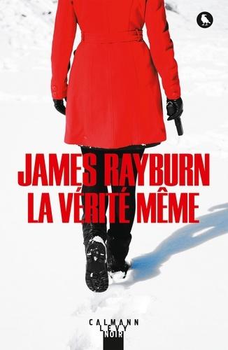 James Rayburn - La vérité même.