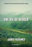 James Rebanks - Une vie de berger.