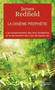 James Redfield - La dixième prophétie.