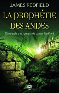 Livres gratuits et téléchargeables La prophétie des Andes  - L'intégrale : La prophétie des Andes ; La dixième prophétie ; Le secret de Shambhala par James Redfield