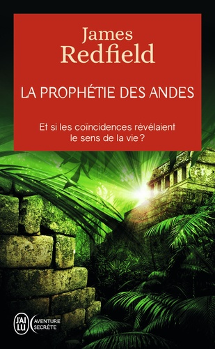 James Redfield - La prophétie des Andes.