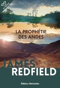 James Redfield - La prophétie des Andes - A la poursuite du manuscrit secret dans la jungle du Pérou.