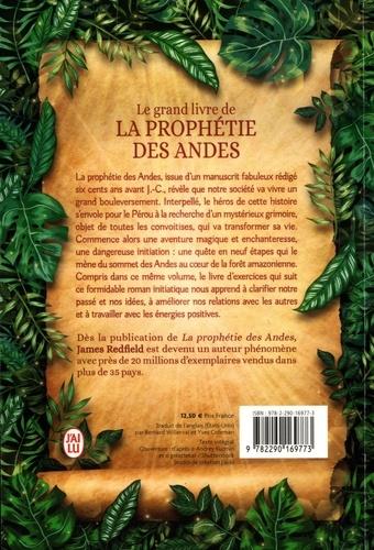 Le grand livre de la prophétie des Andes. La prophétie des Andes suivi de Les leçons de vie de la prophétie des Andes