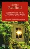 James Redfield et Carol Adrienne - Les leçons de vie de la prophétie des Andes.