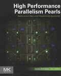 James Reinders et Jim Jeffers - High Performance Parallelism Pearls - Multicore and Many-core Programming Approaches.