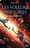 James Riley - Les voleurs d'histoires Tome 2 : Les chapitres volés.