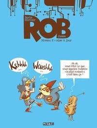 Télécharger des livres gratuits en ligne nook Rob niveau T02  - Mise à jour  par James