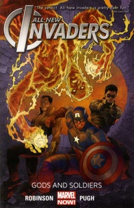 James Robinson et Steve Pugh - All-New Invaders Tome 1 : Gods and Soldiers.
