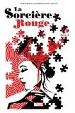 James Robinson - La Sorcière rouge Tome 2 : Le tour du monde en magie.