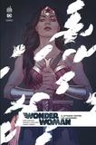 James Robinson et Greg Rucka - Wonder Woman Rebirth Tome 6 : .