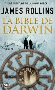 James Rollins - La bible de Darwin.