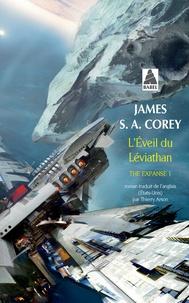 James S. A. Corey - The Expanse Tome 1 : L'éveil du Léviathan.