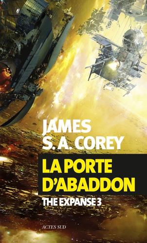 The Expanse Tome 3 - La porte d'AbaddonJames S. A. Corey - Format PDF - 9782330067519 - 9,49 €
