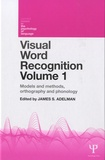 James S. Adelman - Visual Word Recognition - Volume 1 : Models and Methods, Orthography and Phonology.