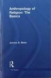 James-S Bielo - Anthropology of Religion.