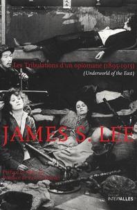 James S. Lee - Les Tribulations d'un opiomane (1895-1915).