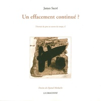 James Sacré - Un effacement continue ?.