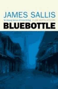 James Sallis - Bluebottle.