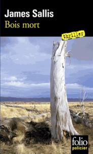 James Sallis - Bois mort - Une enquête de John Turner.