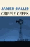 James Sallis - Cripple Creek.