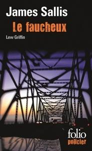 James Sallis - Le faucheux - Quatre enquêtes de Lew Griffin.