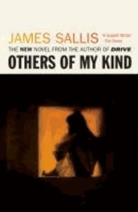 James Sallis - Others Of My Kind.